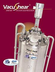 Sanitary Vacuum Liqui-Processor - VacuShear