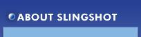 About Slingshot